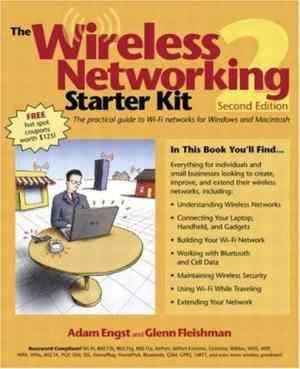 Buy The Wireless Networking Starter Kit by Glenn Fleishman online in india - Bookchor | 9780321224682
