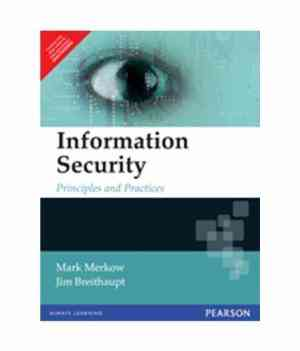 Buy Information Security: Principles and Practices by Mark Merkow online in india - Bookchor   9788131712887