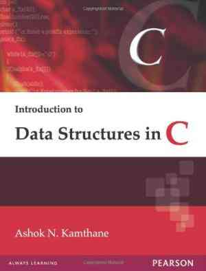 Buy Introduction Data Structure In C by Kamthane online in india - Bookchor   9788131713921