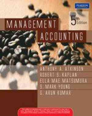 Buy Management Accounting by Anthony A. Atkinson online in india - Bookchor | 9788131716564