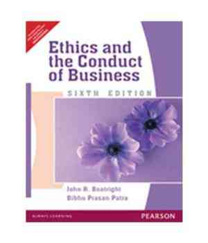 Buy Ethics And The Conduct Of Business by Boatright / Patra online in india - Bookchor   9788131759622