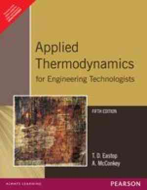 Buy Applied Thermodynamics For Engineering Technologists by T.D. Eastop online in india - Bookchor   9788177582383