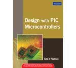Buy Design With PIC Microcontrollers by Peatman online in india - Bookchor | 9788177585513