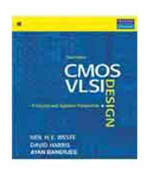 Buy Cmos Vlsi Design: A Circuit And Systems Perspective, 3Rd Ed. by Neil H.E. Weste online in india - Bookchor | 9788177585681