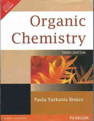 Buy Organic Chemistry by Paula Yurkanis Bruice online in india - Bookchor   9788131704608