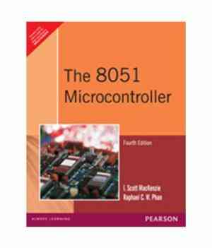 Buy The 8051 Microcontroller by Mackenzie online in india - Bookchor | 9788131720189
