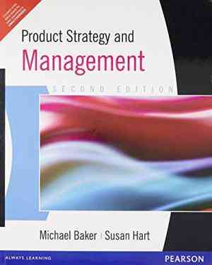 Buy Product Strategy And Management by Baker online in india - Bookchor | 9788131724286