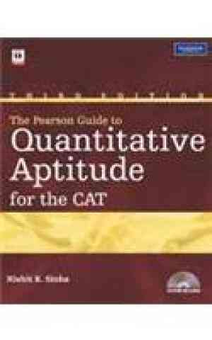 Buy The Pearson Guide To Quantitative Aptitude For The CAT by Nishit K Sinha online in india - Bookchor | 9788131734469