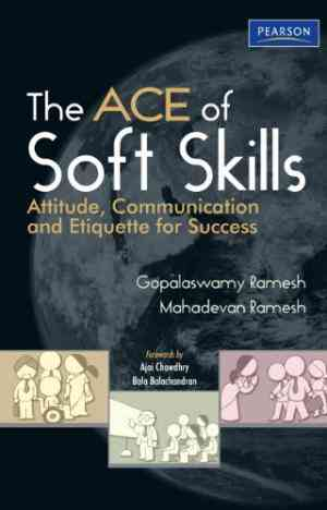 Buy The Ace of Soft Skills by Gopalaswamy Ramesh online in india - Bookchor   9788131732854
