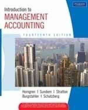 Buy Introduction to Management Accounting, 14e by Charles T. Horngren online in india - Bookchor | 9788131725719