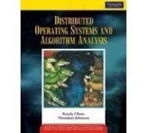 Buy Distributed Operating Systems and Algorithm Analysis by CHOW online in india - Bookchor | 9788131728598