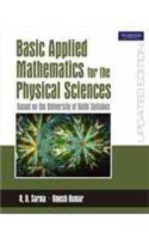 Buy Basic Applied Mathematics for the Physical Sciences by Sarma online in india - Bookchor   9788131729069