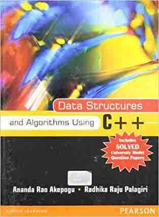 Buy Data Structures and Algorithms Using C++ by Ananda Rao Akepogu online in india - Bookchor | 9788131755679