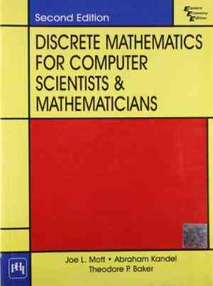 Buy Discrete Mathematics For Computer Scientists And Mathematicians, by Mott online in india - Bookchor | 9788120315020
