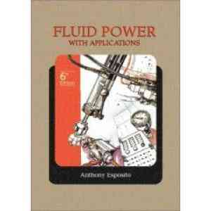 Buy Fluid Power With Applications, 6E by Esposito online in india - Bookchor | 9788120328099