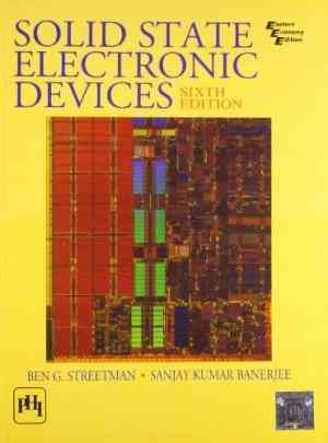 Buy Solid State Electronic Devices by Streetman online in india - Bookchor | 9788120330207