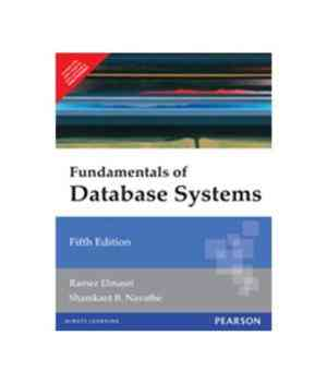 Buy Fundamentals of Database Systems by Ramez Elmasri online in india - Bookchor | 9788131716250