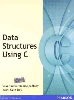 Buy Data Structures Using C by Samir Kumar Bandyopadhyay online in india - Bookchor   9788131722381
