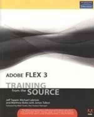 Buy Adobe Flex 3: Training From The Source by Jeff Tapper online in india - Bookchor   9788131725368