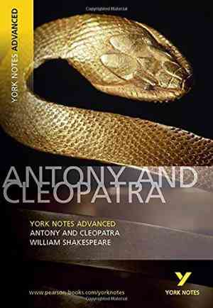 Buy Antony and Cleopatra: York Notes Advanced by William Shakespeare online in india - Bookchor   9780582823099