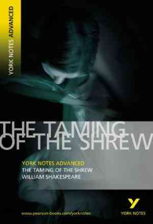 Buy Taming of the Shrew: York Notes Advanced by William Shakespeare online in india - Bookchor   9781405807067
