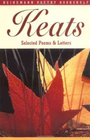 Buy Keats Selected Poems and Letters by Mr Robert Gittings online in india - Bookchor | 9780435150778