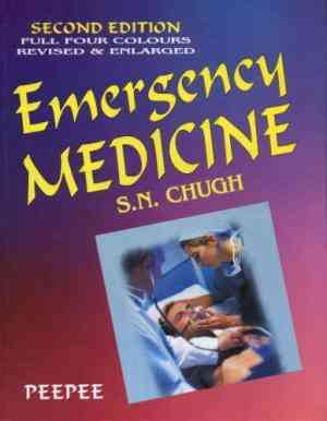 Buy Emergency Medicine 2Nd Ed by S. N. Chugh online in india - Bookchor | 9788188867790