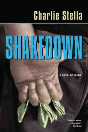 Buy Shakedown: A Novel of Crime by Charlie Stella online in india - Bookchor   9781933648408