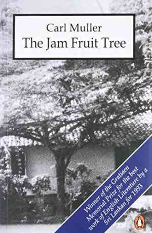 Buy Jam Fruit Tree by Carl Muller online in india - Bookchor | 9780140230314