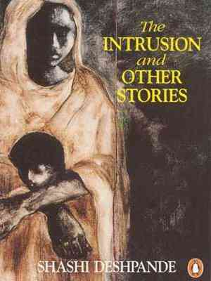 Buy Intrusion And Other Stories by Shashi Deshpande online in india - Bookchor | 9780140236880