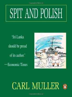 Buy Spit And Polish by Carl Muller online in india - Bookchor | 9780140270235