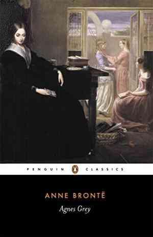 Buy Agnes Grey by Anne Bronte , Anne Bronta , Angeline Goreau , Anne Bronte online in india - Bookchor   9780140432107