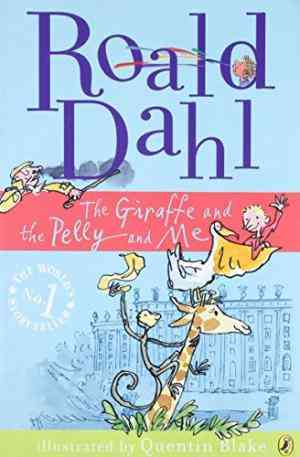 Buy The Giraffe And The Pelly And Me by Roald Dahl online in india - Bookchor | 9780141326313