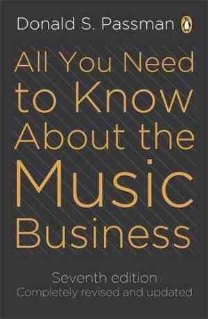 Buy All You Need to Know About the Music Business by Donald S Passman , Randy Glass Illustrator , Donald S Passman online in india - Bookchor | 9780670918867