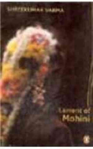 Buy Lament of Mohini by Shreekumar Varma online in india - Bookchor | 9780140297300