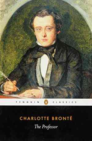 Buy The Professor by Charlotte Bronte online in india - Bookchor | 9780140433111