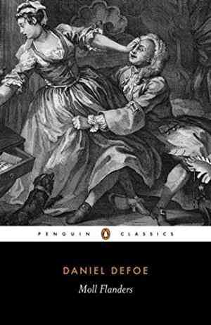 Buy Moll Flanders: The Fortunes and Misfortunes of the Famous Moll Flanders by Daniel Defoe online in india - Bookchor | 9780140433135
