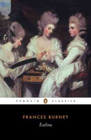 Buy Evelina: Or the History of a Young Ladys Entrance Into the World by Frances Burney online in india - Bookchor   9780140433470