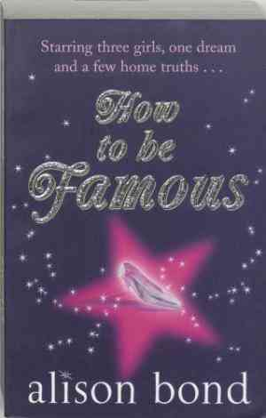 Buy How to Be Famous by Alison Bond online in india - Bookchor | 9780141017785