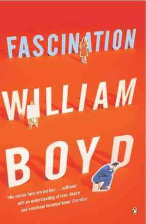 Buy Fascination by William Boyd online in india - Bookchor | 9780141019246