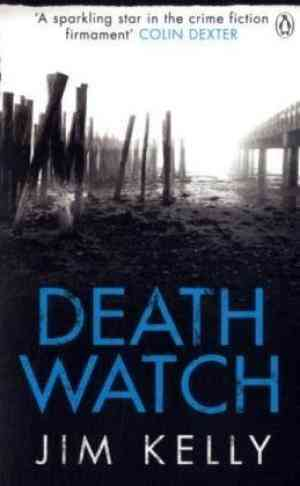 Buy Death Watch by Jim Kelly online in india - Bookchor   9780141035987