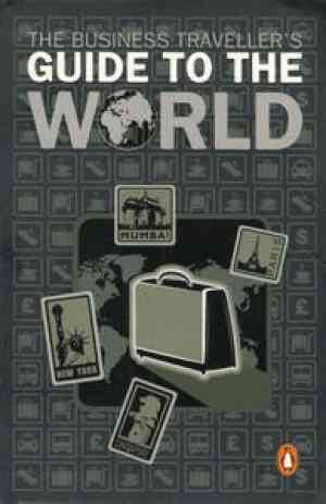 Buy The Business Travellers Guide to the World by Bram Stoker online in india - Bookchor   9780143064602