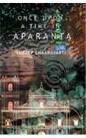 Buy Once Upon a Time in Aparanta by Chakravarti online in india - Bookchor   9780143099970