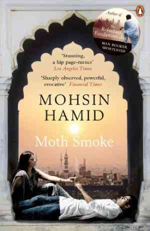 Buy Moth Smoke by Mohsin Hamid online in india - Bookchor | 9780241953938