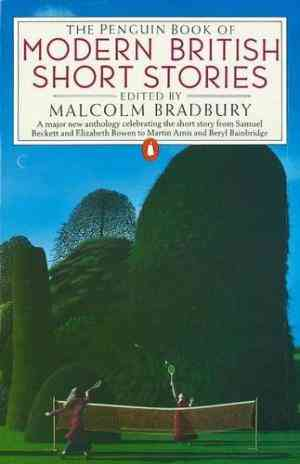 Buy The Penguin Book of Modern British Short Stories by Malcolm Bradbury (Editor) online in india - Bookchor   9780140063066