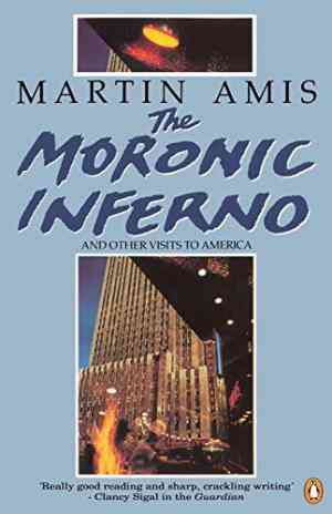 Buy The Moronic Inferno and Other Visits to America by Martin Amis online in india - Bookchor | 9780140127195