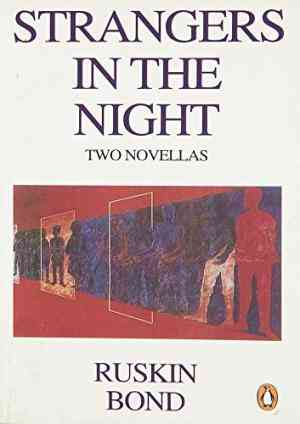 Buy Strangers in the Night by Ruskin Bond online in india - Bookchor   9780140240658