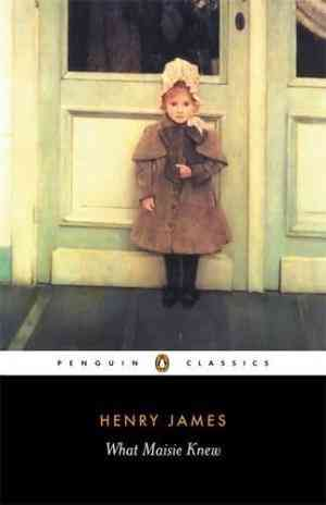 Buy What Maisie Knew by Henry James online in india - Bookchor | 9780140432480