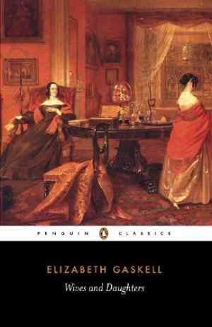 Buy Wives and Daughters by Elizabeth Gaskell online in india - Bookchor   9780140434781