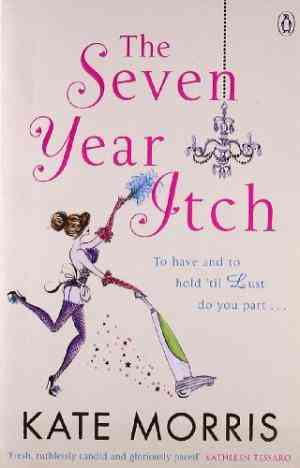 Buy The Seven Year Itch by Kate Morris online in india - Bookchor | 9780141034034